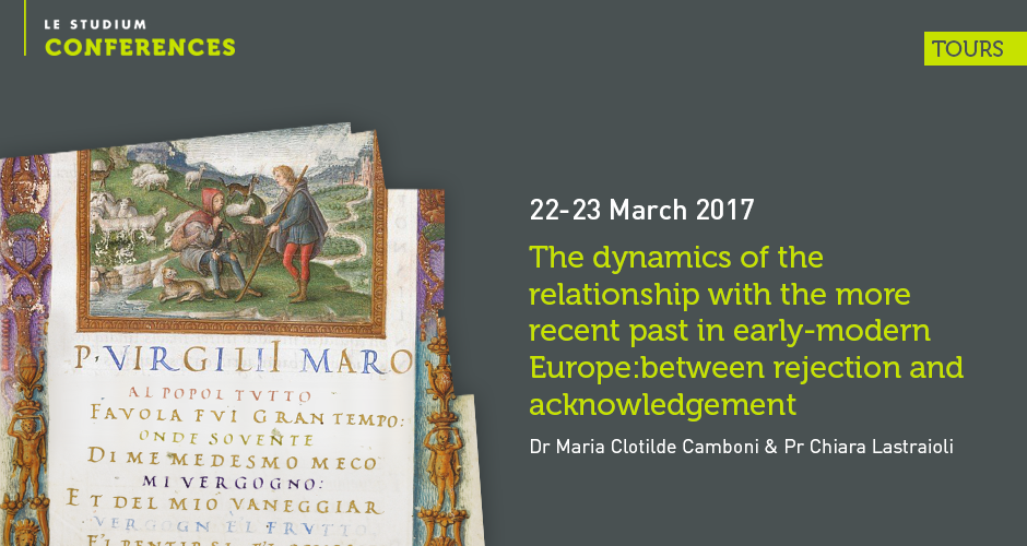The dynamics of the relationship with the more recent past in early-modern Europe: between rejection and acknowledgement