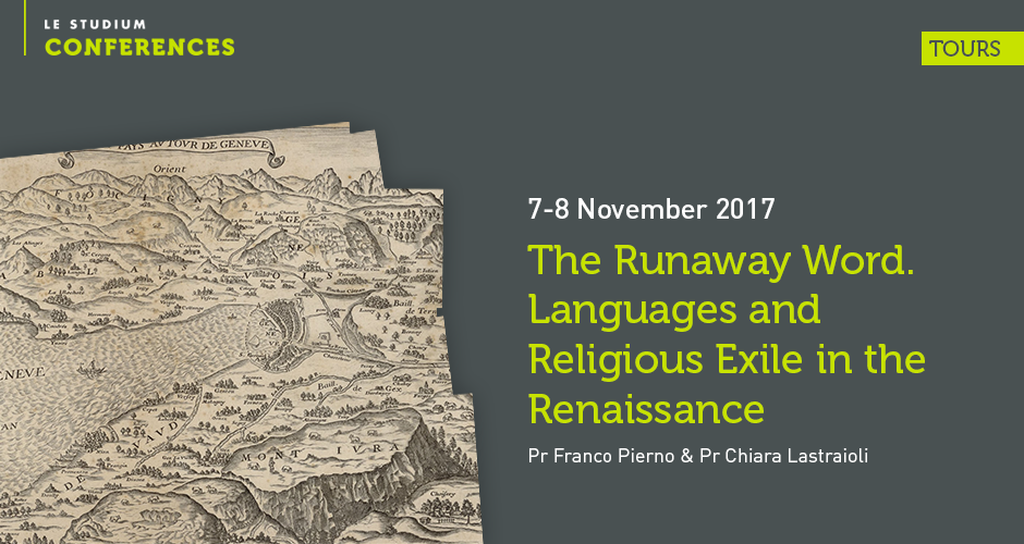 The Runaway Word. Languages and Religious Exile in the Renaissance