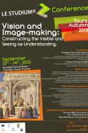 Vision and image-making: constructing the visible and seeing as understanding