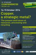 Copper, a strategic metal? The present and future of resources, processing and recycling