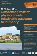 Condensed matter physics meets relativistic quantum field theory