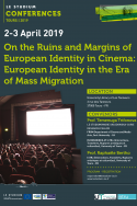 On the Ruins and Margins of European Identity in Cinema:  European Identity in the Era of Mass Migration