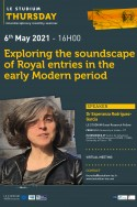 Exploring the soundscape of Royal entries in the early Modern period