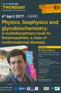 Physics, biophysics and glycobiochemistry:  A multidisciplinary route to Serpinopathies, a class of conformational diseases