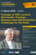 Coinage of 10th century Normandy: Prestige, Revenue and Administrative Challenge for the Duke