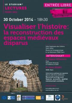 Visualiser l'histoire: la reconstruction des espaces médiévaux disparus