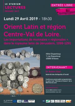 Orient Latin et région Centre-Val-de-Loire. Les importations de monnaies « régionales » dans le royaume latin de Jérusalem, 1099-1291