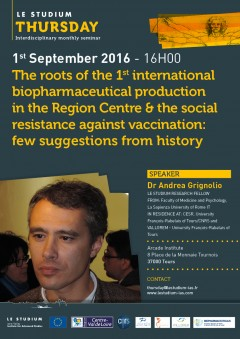 The roots of the 1st international biopharmaceutical production in the Region Centre & the social resistance against vaccination
