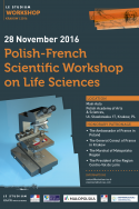 Polish-French Scientific Workshop on Life Sciences