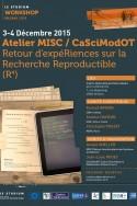 Atelier MISC / CaSciModOT  Retour d'expéRiences sur la Recherche Reproductible  (R4)