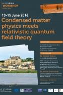 Condensed matter physics meets relativistic quantum field theory