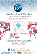 The 6th Sino-French Joint Workshop on Atmospheric Environment