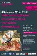 Paléo-énergétique : les oubliés de la transition énergétique