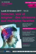 Détecter, voir et soigner: des ultrasons aux multiples facettes