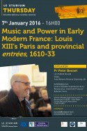 Music and Power in Early Modern France: Louis XIII's Paris and provincial entrées, 1610-33