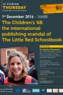 The Children's '68: the international publishing scandal of The Little Red Schoolbook