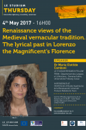 Renaissance views of the Medieval vernacular tradition. The lyrical past in Lorenzo the Magnificent's Florence