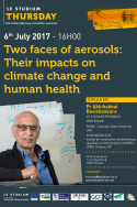 Two faces of aerosols: Their impacts on climate change and human health