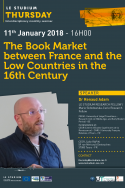 The Book Market between France and the Low Countries in the 16th Century