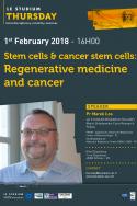 Stem cells & cancer stem cells: Regenerative medicine and cancer