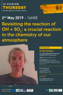 Revisiting the reaction of OH + SO2: a crucial reaction in the chemistry of our atmosphere